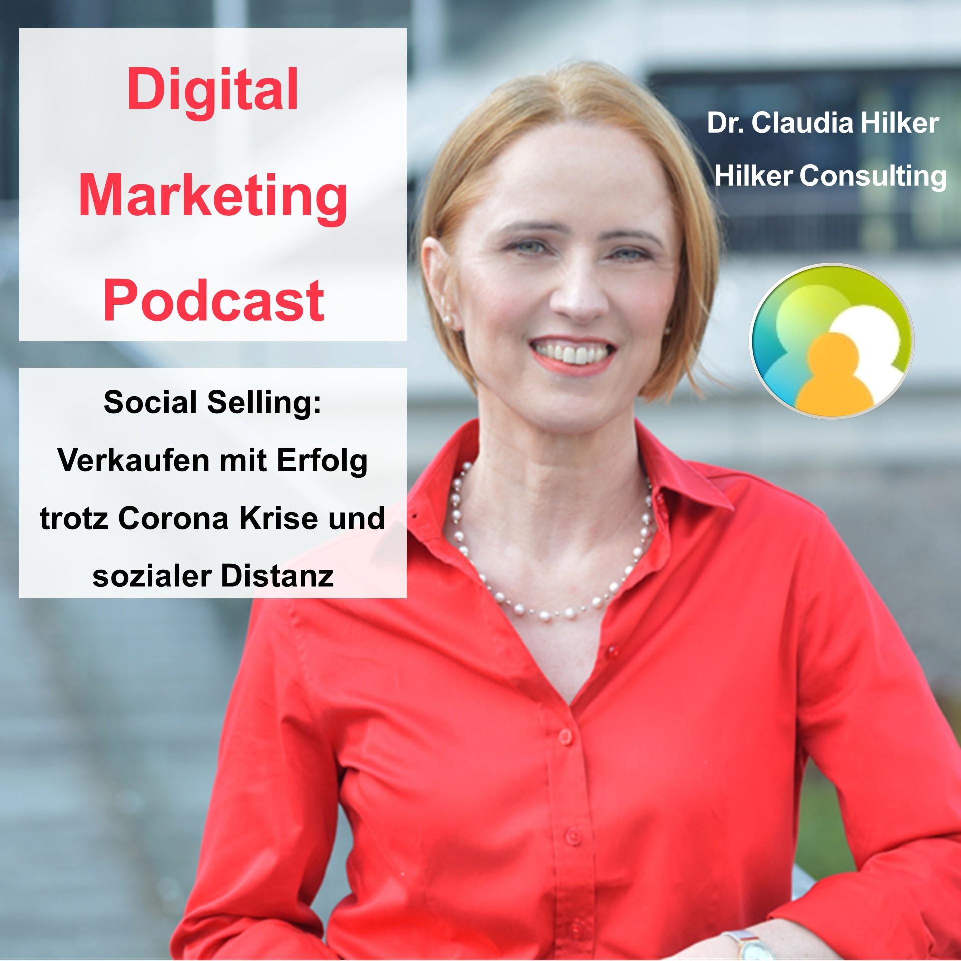 Digital Marketing Podcast_Verkaufen mit Erfolg trotz Corona Krise mit Social Selling