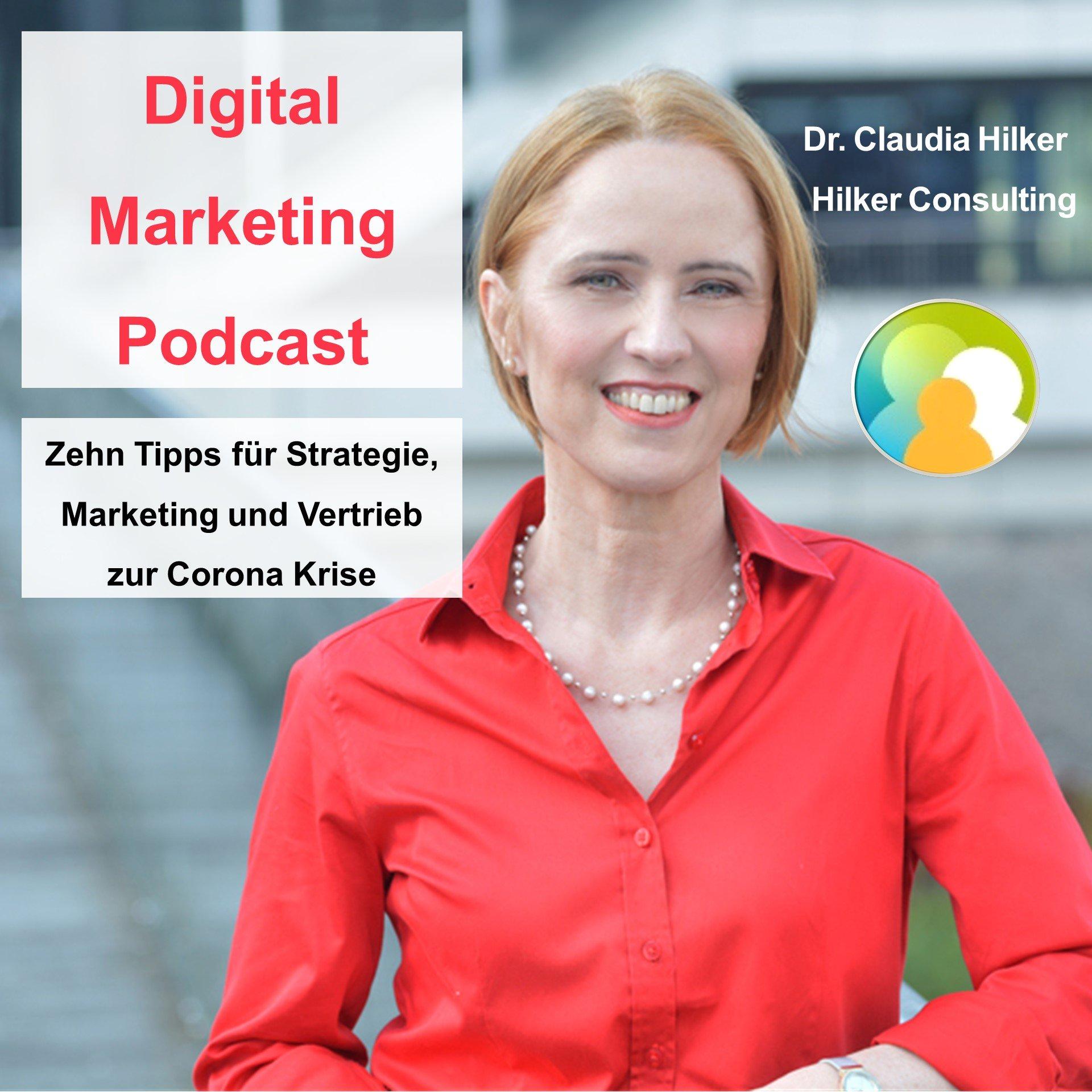 Digital Marketing Podcast_Zehn Tipps für Strategie, Marketing und Vertrieb_Claudia Hilker