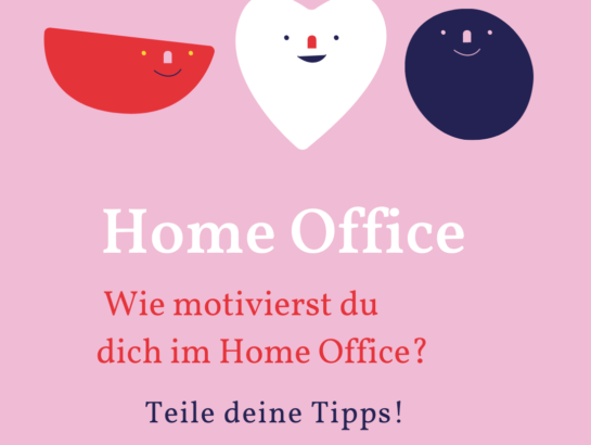 Arbeit 4.0 Motivation im Home Office
