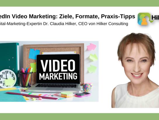 LinkedIn Video Marketing Ziele Formate Tipps