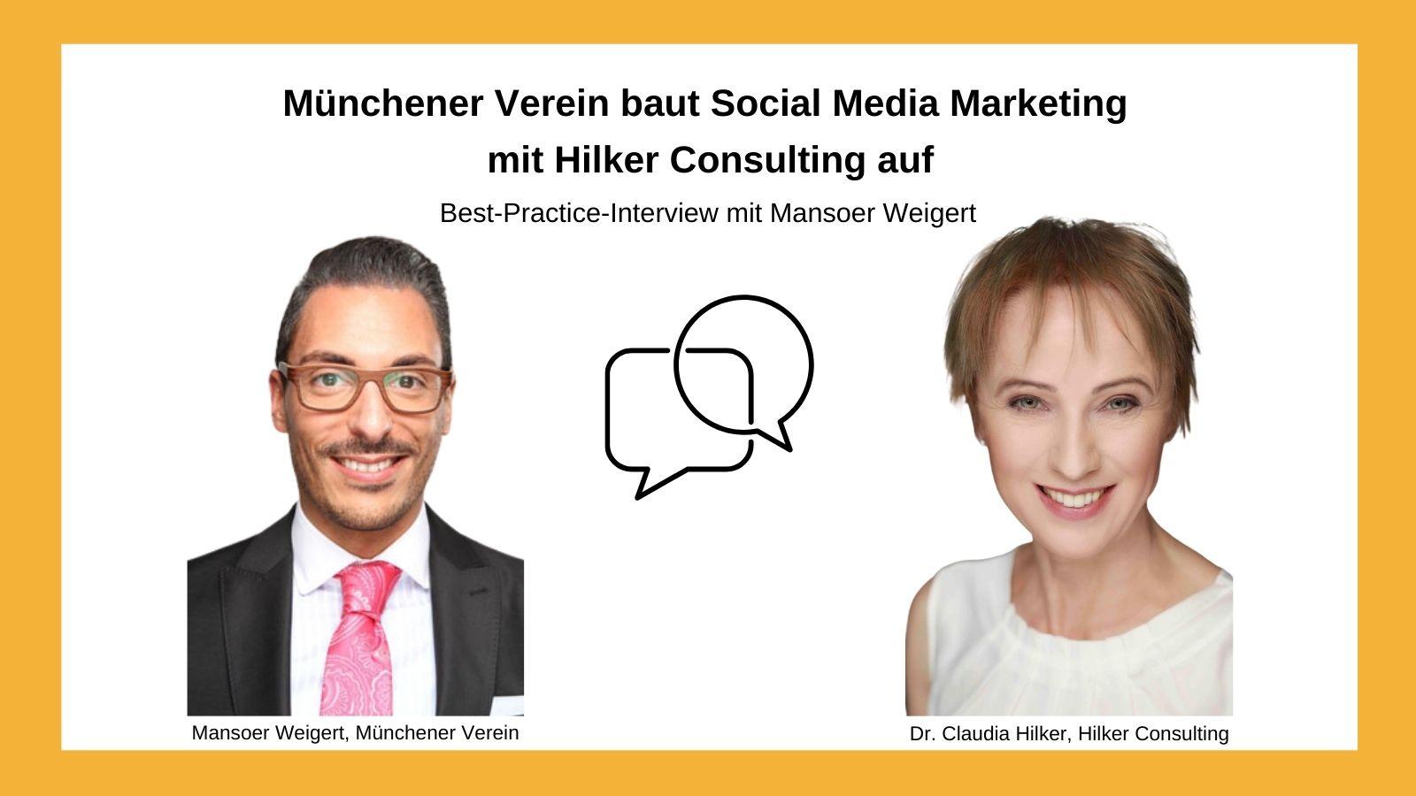 Münchener Verein Best Practice Interview Mansoer Weigert Social Media