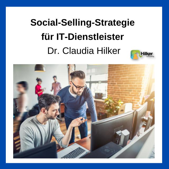 Social Selling Strategie IT Dienstleister