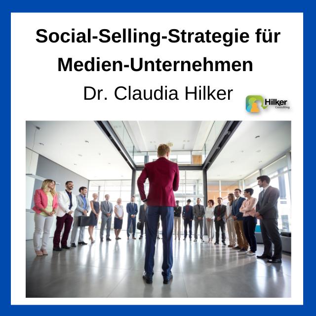 Social Selling Strategie Medien