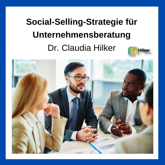 Social Selling Strategie Unternehmensberatung